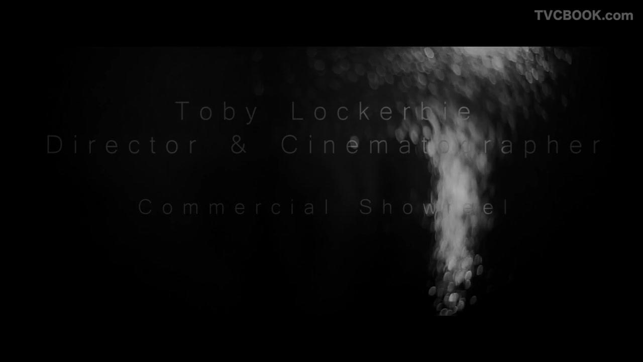 Toby Lockerbie - Commercial Showreel